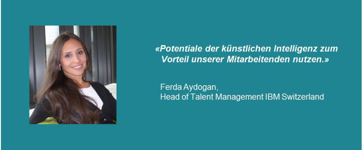 Ferda Aydogan, Head of Talent Management IBM Switzerland
